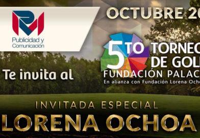 Fundación Palace Resorts I.A.P tiene el placer de extenderle la más cordial invitación a la 5ta edición de su Torneo de Golf en alianza con Fundación Lorena Ochoa