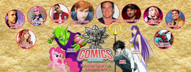 Listo para vivir un espectacular evento este 15 y 16 de diciembre en Cancún? Expo Comics