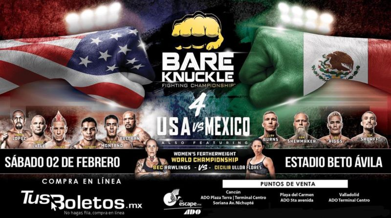 BAREKNUCKLE FIGHTING CHAMPIONSHIP 4: USA VS MÉXICO