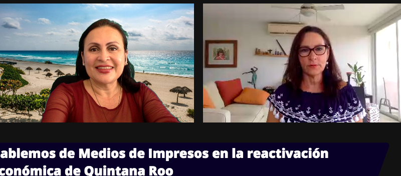 La importancia de los medios Impresos en la reactivación económica de Quintana Roo