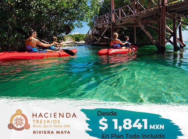 Hacienda Tres Ríos desde $1,841 pesos en Plan Todo Incuído.